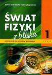 Świat fizyki z bliska. Gimnazjum, część 1. Fizyka. Podręcznik w sklepie internetowym Booknet.net.pl