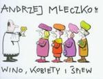 Wino, kobiety i śpiew w sklepie internetowym Booknet.net.pl