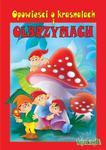 Opowieści o krasnalach i olbrzymach w sklepie internetowym Booknet.net.pl