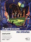 Zapraszam na słówko. Klasa 5, szkoła podstawowa, część 2. Język polski. Podręcznik z ćwiczeniami w sklepie internetowym Booknet.net.pl
