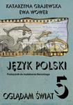 Oglądam świat. Klasa 5, szkoła podstawowa. Język polski. Kształcenie literackie. Podręcznik w sklepie internetowym Booknet.net.pl
