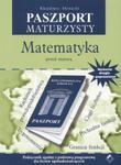 Paszport maturzysty. Matematyka przed maturą w sklepie internetowym Booknet.net.pl