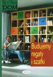 Ty i Twój dom. Bubujemy regały i szafki w sklepie internetowym Booknet.net.pl