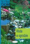 Ty i Twój dom. Woda w ogrodzie. w sklepie internetowym Booknet.net.pl