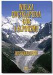 Wielka encyklopedia gór i alpinizmu. Tom 1 w sklepie internetowym Booknet.net.pl