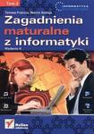 Zagadnienia maturalne z informatyki. Tom 2 w sklepie internetowym Booknet.net.pl