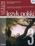 Szkoła XXI. Liceum, część 3. Kształcenie kulturowo-literackie i językowe. Podręcznik w sklepie internetowym Booknet.net.pl