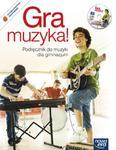 Gra muzyka! Gimnazjum. Muzyka. Podręcznik (+CD) w sklepie internetowym Booknet.net.pl