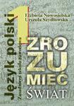 Zrozumieć świat. Klasa 1, zasadnicza szkoła zawodowa. Język polski. Podręcznik w sklepie internetowym Booknet.net.pl