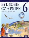 Był sobie człowiek. Klasa 6, szkoła podstawowa. Historia i społeczeństwo. Podręcznik (+CD) w sklepie internetowym Booknet.net.pl
