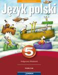 Język polski. Klasa 5, szkoła podstawowa. Kształcenie kulturowo-literackie. Podręcznik w sklepie internetowym Booknet.net.pl