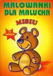 Misiu - Malowanki dla malucha w sklepie internetowym Booknet.net.pl