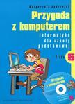 Przygoda z komputerem. Klasa 5, szkoła podstawowa. Informatyka. Podręcznik (+CD) w sklepie internetowym Booknet.net.pl