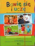 Bawię się i uczę. Roczne przygotowanie przedszkolne. Pakiet +(karty pracy) w sklepie internetowym Booknet.net.pl