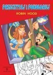 Przeczytaj i pokoloruj. Robin Hood w sklepie internetowym Booknet.net.pl