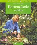 Rozmnażanie roślin. Porady Domowe w sklepie internetowym Booknet.net.pl