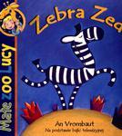 Zebra Zed. Małe ZOO Lucy w sklepie internetowym Booknet.net.pl