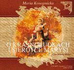 O Krasnoludkach i Sierotce Marysi. Klub czytanej książki. Audiobook (1 CD-MP3) w sklepie internetowym Booknet.net.pl