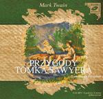 Przygody Tomka Sawyera. Klub czytanej ksiązki. Audiobook (1 CD-MP3) w sklepie internetowym Booknet.net.pl