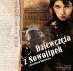 Dziewczęta z Nowolipek. Klub czytanej książki. Audiobook (1 CD-MP3) w sklepie internetowym Booknet.net.pl