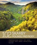 102 skarby polskiej przyrody w sklepie internetowym Booknet.net.pl