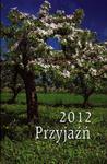 Kalendarzyk 2012. Przyjaźń. Sad w sklepie internetowym Booknet.net.pl