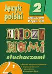 Język polski 2. Między nami słuchaczami. CD z poradnikiem w sklepie internetowym Booknet.net.pl