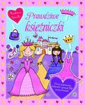 Przebieraj laleczki. Prawdziwe księżniczki w sklepie internetowym Booknet.net.pl