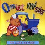 Kto szuka, nie błądzi. Omlet misia w sklepie internetowym Booknet.net.pl