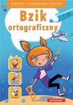 Bzik ortograficzny 7-9 lat. Zadania z poprawnego pisania w sklepie internetowym Booknet.net.pl