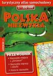 Polska niezwykła. Turystyczny atlas samochodowy 1:300 000. Przewodnik w sklepie internetowym Booknet.net.pl