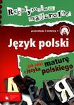 Repetytorium maturalne. Język polski. Prezentacje i zestawy (+CD) w sklepie internetowym Booknet.net.pl