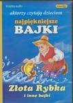 Najpiękniejsze bajki Złota Rybka i inne bajki (Płyta CD) w sklepie internetowym Booknet.net.pl