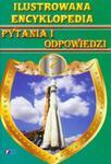 Ilustrowana encyklopedia Pytania i odpowiedzi w sklepie internetowym Booknet.net.pl