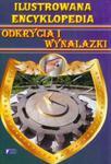 Ilustrowana encyklopedia Odkrycia i wynalazki w sklepie internetowym Booknet.net.pl