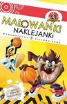 Looney Tunes. Malowanki - naklejanki. Kaczor Daffy w sklepie internetowym Booknet.net.pl