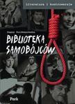 Biblioteka samobójców w sklepie internetowym Booknet.net.pl