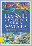Baśnie z czterech stron świata Najpiękniejsze opowieści w sklepie internetowym Booknet.net.pl