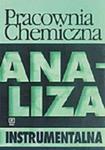 Pracownia chemiczna Analiza instrumentalna. w sklepie internetowym Booknet.net.pl