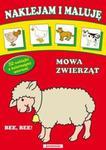 Naklejam i maluję Mowa zwierząt w sklepie internetowym Booknet.net.pl