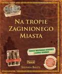 Na tropie Zaginionego Miasta w sklepie internetowym Booknet.net.pl