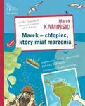 Marek chłopiec który miał marzenia w sklepie internetowym Booknet.net.pl