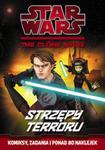 Star Wars: The Clone Wars. Strzępy terroru w sklepie internetowym Booknet.net.pl