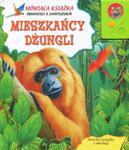 Mieszkańcy dżungli. Opowieści o zwierzętach. Mówiąca książka w sklepie internetowym Booknet.net.pl