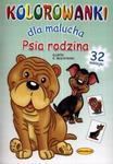 Kolorowanka dla malucha. Psia rodzina w sklepie internetowym Booknet.net.pl