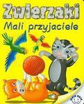 Zwierzaki. Mali przyjaciele w sklepie internetowym Booknet.net.pl