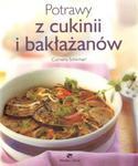 Porady domowe. Potrawy z cukinii i bakłażanów w sklepie internetowym Booknet.net.pl