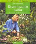 Porady domowe - ogrody. Rozmnażanie roślin w sklepie internetowym Booknet.net.pl