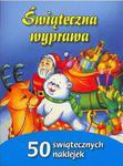 Świąteczna wyprawa. 50 świątecznych naklejek w sklepie internetowym Booknet.net.pl