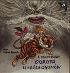 Dorota u Króla Gnomów. Audiobook w sklepie internetowym Booknet.net.pl
